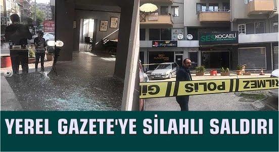 Yerel Gazeteye Silahlı Saldırı..